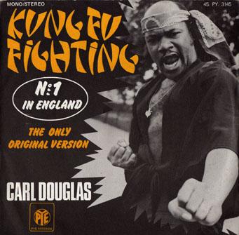 Carl Douglas Kung Fu Fighting The Only Original Version